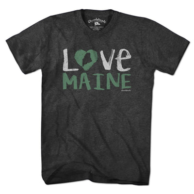 Love Maine T-Shirt - Chowdaheadz