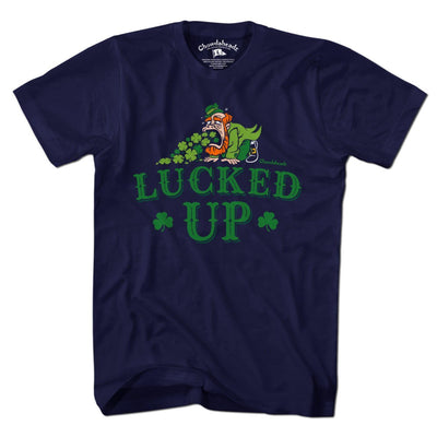 Lucked Up T-Shirt - Chowdaheadz