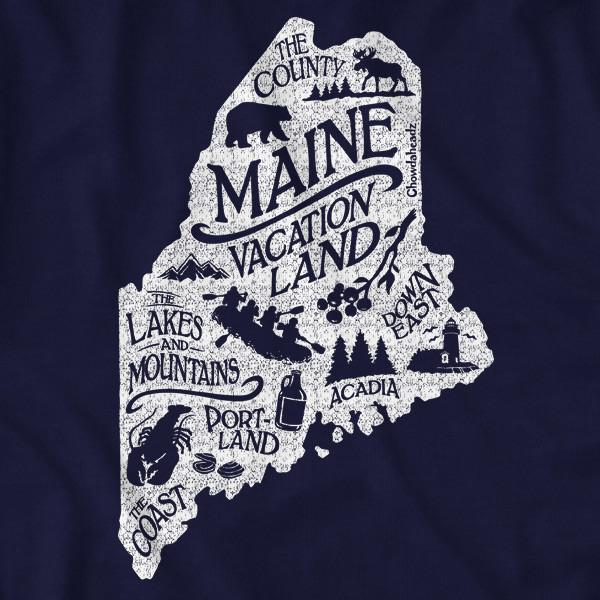 Maine Vacationland T-Shirt - Chowdaheadz