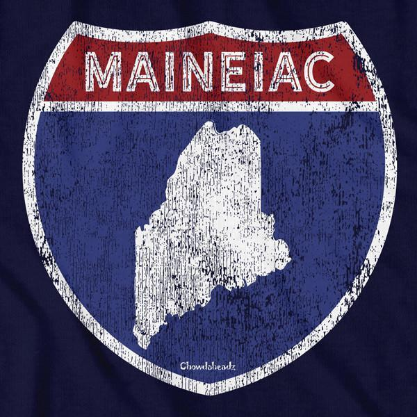 Maineiac Highway Sign T-Shirt - Chowdaheadz