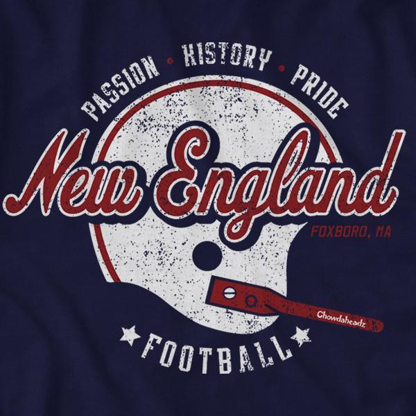 New England Football Passion History Pride T-Shirt - Chowdaheadz