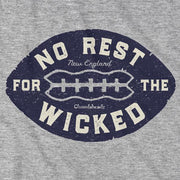 No Rest For The Wicked Football T-Shirt - Chowdaheadz