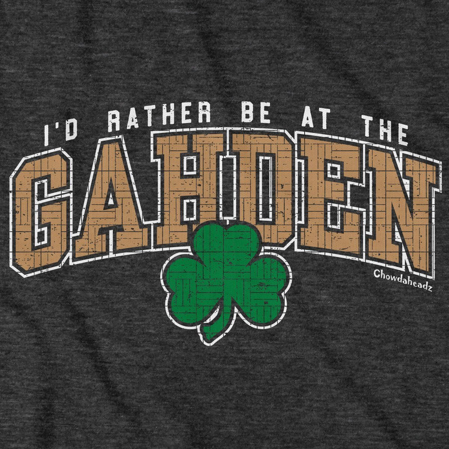 Rather Be At The Gahden Shamrock T-Shirt - Chowdaheadz