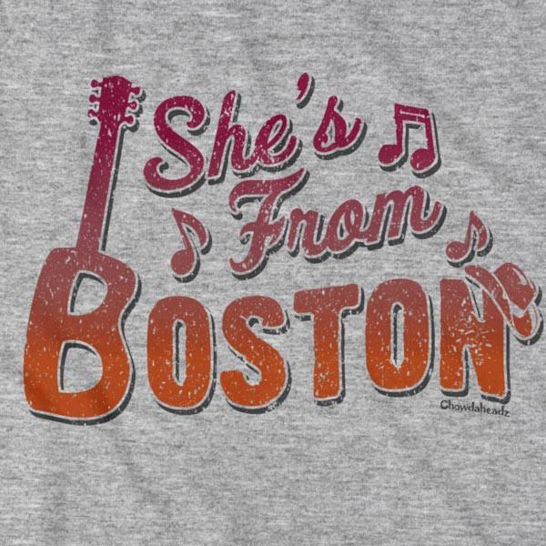 She's From Boston T-Shirt - Chowdaheadz