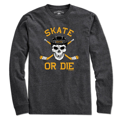 Skate or Die Boston Hockey Fan T-Shirt - Chowdaheadz