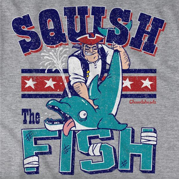 Squish the Fish New England T-Shirt - Chowdaheadz