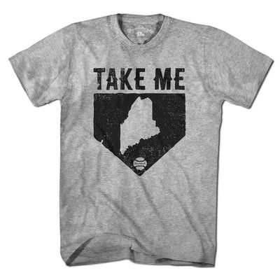 Take Me Home Maine T-Shirt - Chowdaheadz