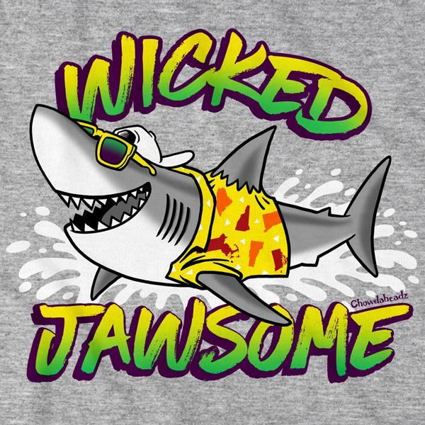 Wicked Jawsome T-Shirt - Chowdaheadz