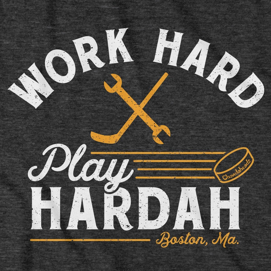 Work Hard Play Hardah Hockey T-Shirt - Chowdaheadz