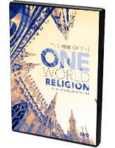 The Rise of The One World Religion DVD