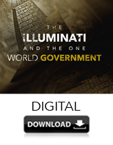The Illuminati and The One World Government (DIGITAL DOWNLOAD)