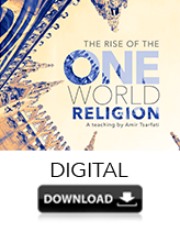 The Rise of the One World Religion (DIGITAL DOWNLOAD)