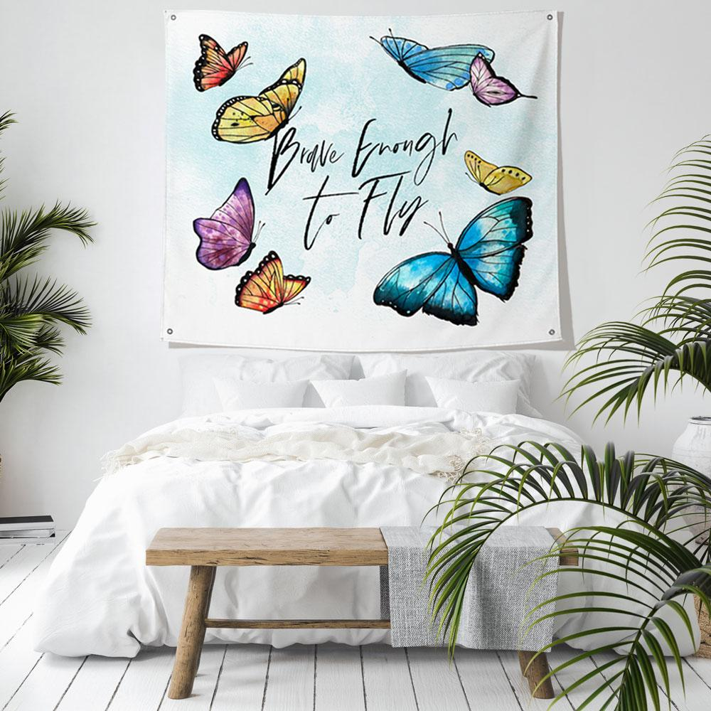 Brave Enough to Fly Tapestry with Butterflies