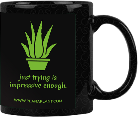 'Just trying is impressive enough' Coffee Mug