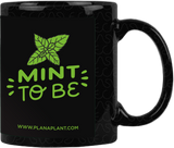 'Mint to Be' Coffee Mug