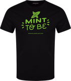 'Mint to Be' T-Shirt