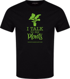 'I talk to my Plants' T-Shirt