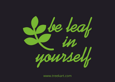 'Be leaf in yourself' Gift Card