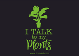 'I talk to my Plants' Gift Card