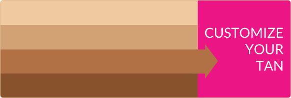 Customize Your Tan