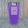 Baseball Dad Stack Laser Engraved Tumblers