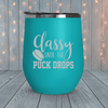 Classy Until The Puck Drops Laser Engraved Tumblers