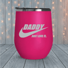 Daddy Just Love It Laser Engraved Tumblers