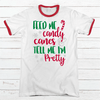 Feed Me Candy Canes Premium Christmas Ringer Tee