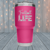 Football Life Laser Engraved Tumblers
