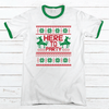 HERE TO PARTY Premium Christmas Ringer Tee