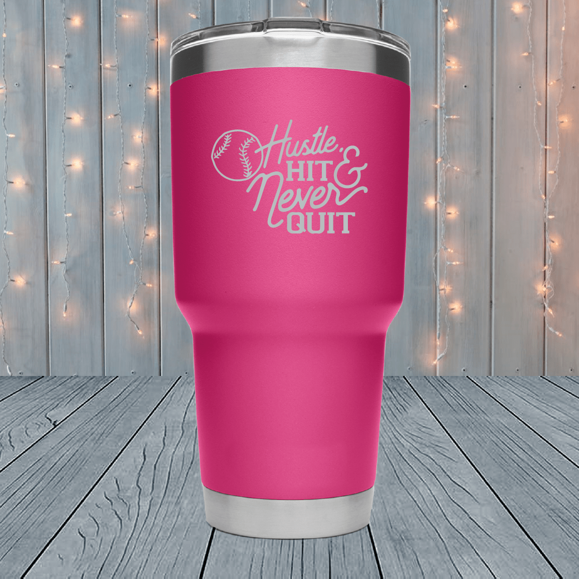 Hustle Hit Never Quit Laser Engraved Tumblers