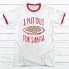 I Put Out For Santa Premium Christmas Ringer Tee