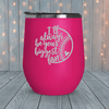 I'll Always Be Your Biggest Fan - Laser Engraved Tumblers