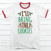 I'll Bring The Cookies Premium Christmas Ringer Tee