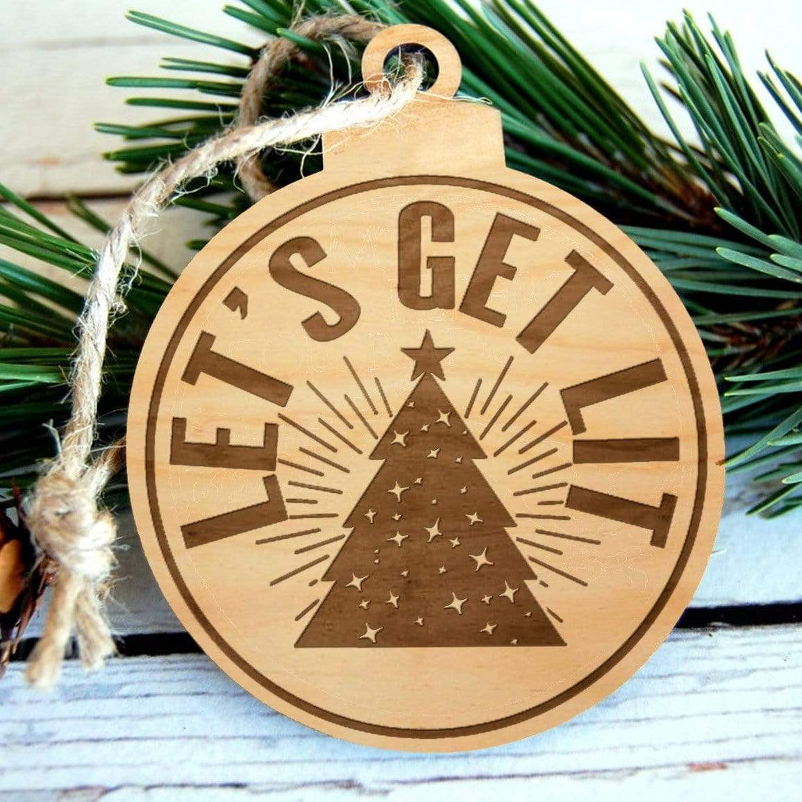 Let's Get Lit Laser Engraved Wooden Christmas Ornament