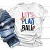 Let's Play Ball Color Premium Unisex T-Shirt