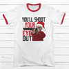 Shoot Your Eye Out Ralphie Premium Christmas Ringer Tee