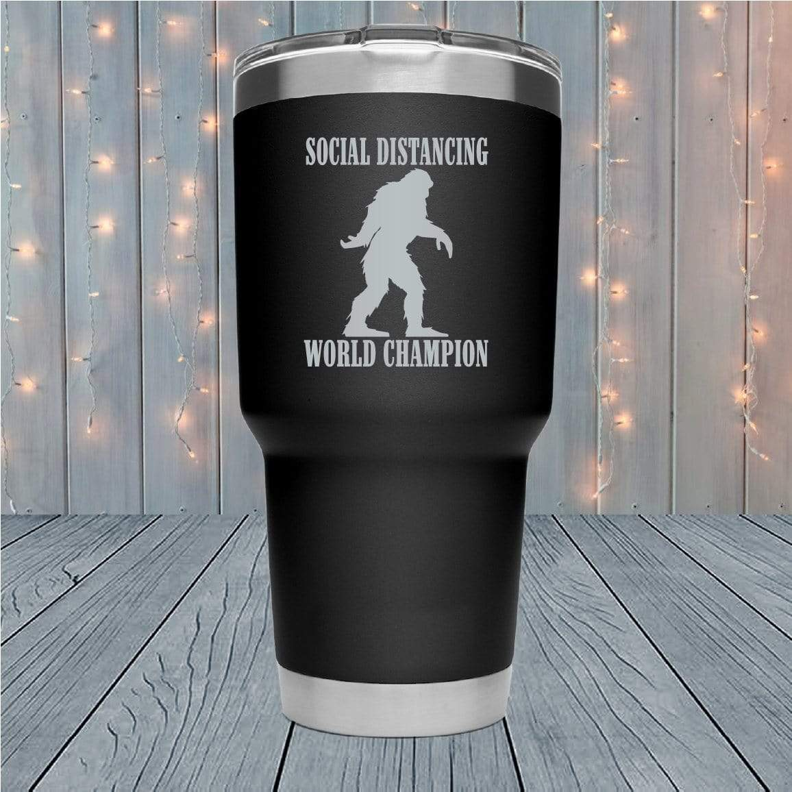 Social Distancing World Champion Laser Engraved Tumblers