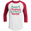 Raglan - MERRY CHRISTMAS YA FILTHY ANIMAL Premium Christmas Raglan