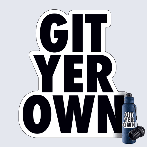 Git Yer Own Decal