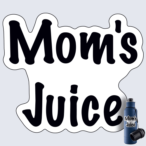 Mom's Juice Decal