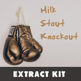 EXT: Milk Stout Knockout