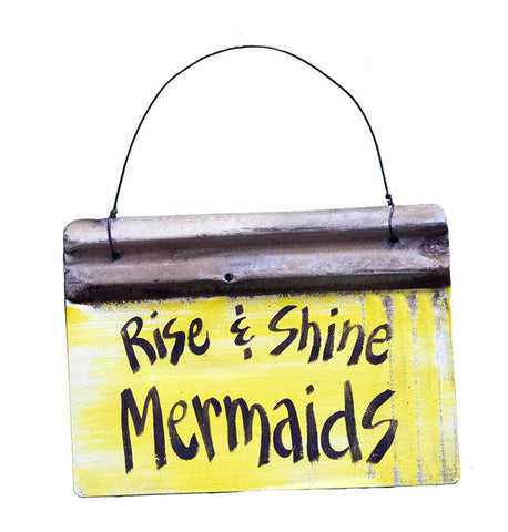 Rise & Shine Mermaids!