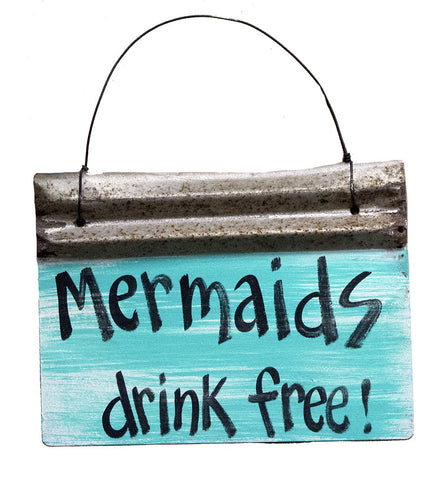 Mermaids drink free!