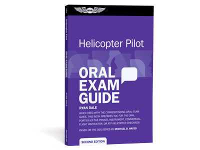 ASA Helicopter Pilot Oral Exam Guide