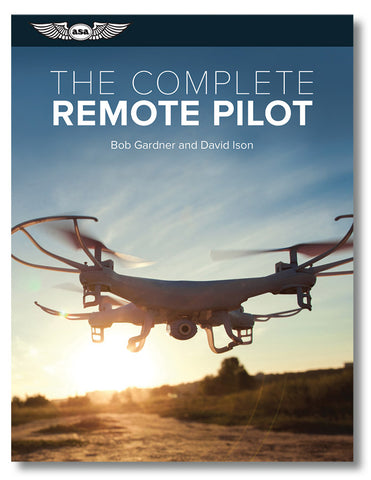 The Complete Remote Pilot