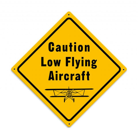 Caution Low Flying Aircraft Metal Sign