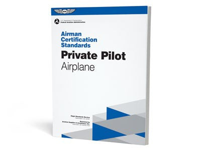 ACS: Private Pilot Airplane (Airman Certification Standards)