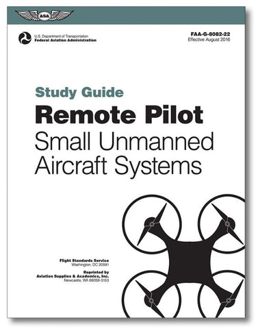 Remote Pilot Small Unmanned Aircraft Systems Study Guide
