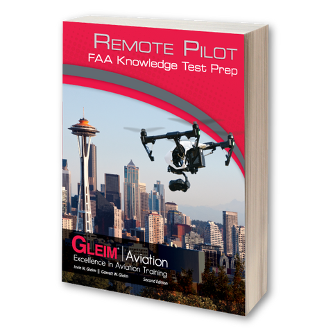 Gleim Remote Pilot FAA Knowledge Test Prep – 2nd Edition
